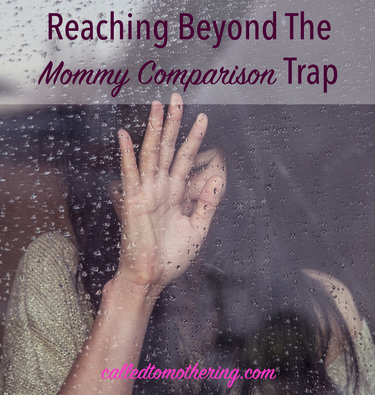 Reaching Beyond The Mommy Comparison Trap
