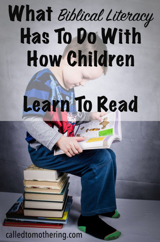 What Biblical Literacy Has To Do With How Children Learn to Read