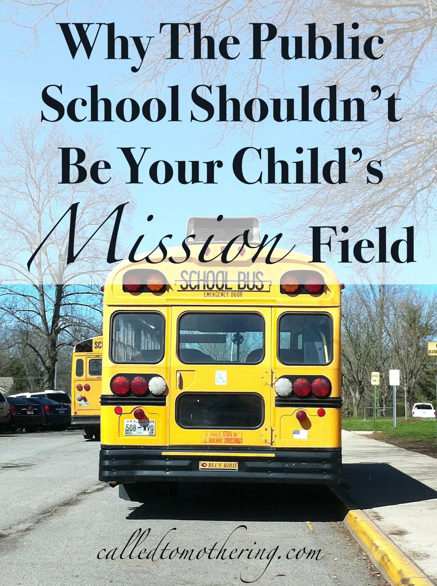 Why The Public School Shouldn't Be Your Child's Mission Field
