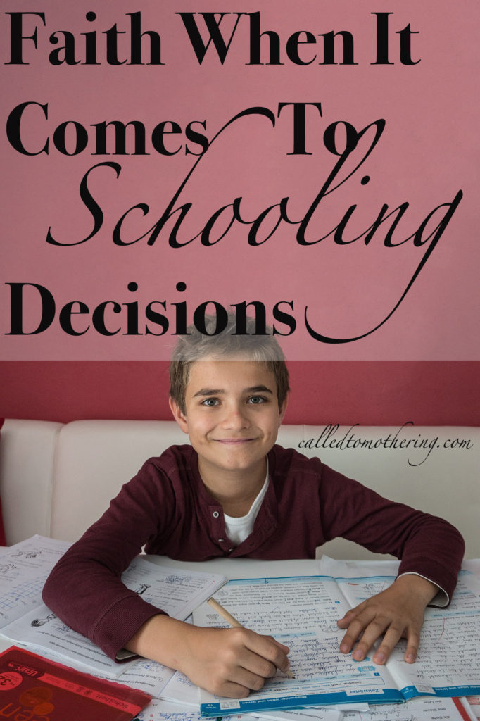 Faith When It Comes To Schooling Decisions