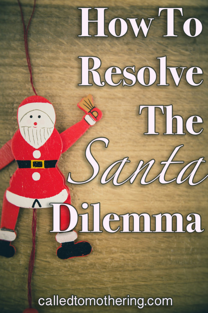 Is Santa just a harmless tradition, or a distraction from the true meaning of Christmas? This is how I resolved the dilemma that the big man in red was creating in our home. #advent #christcenteredchristmas #meaningfulholidays #santaclaus