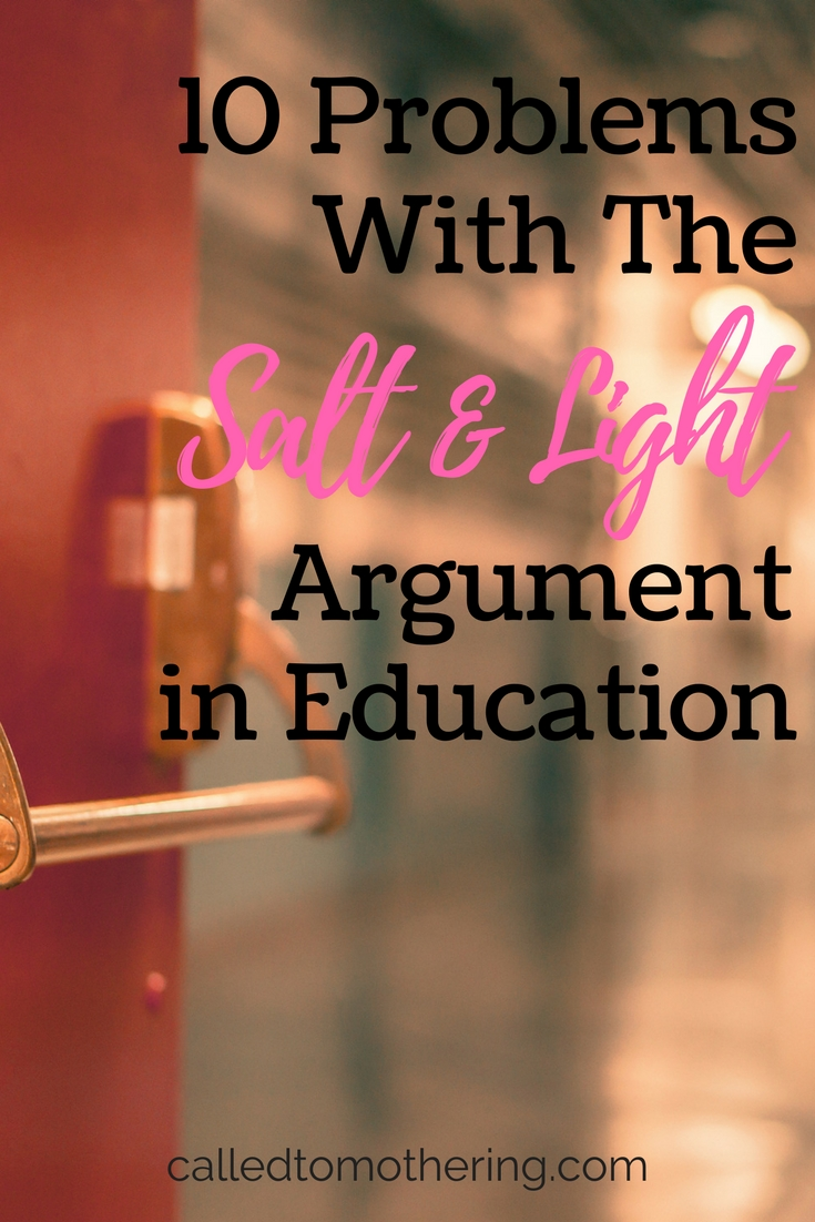 10 Problems With The Salt & Light Argument In Education