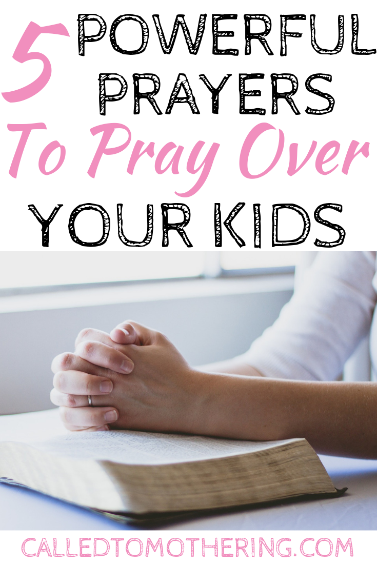 5 specific, powerful prayers to pray over your kids and bring God's blessings and power to their lives! #prayersformykids #christianparenting #raisinggodlykids