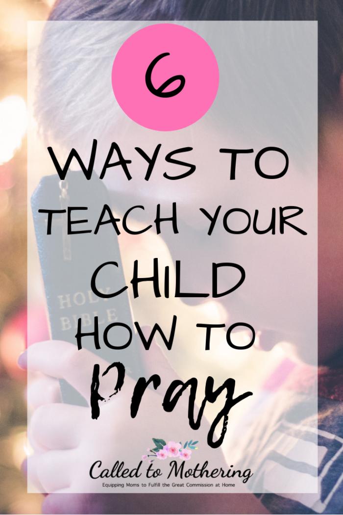Six simple ways to root and ground your child in the spiritual discipline of prayer. #raisinggodlykids #prayer #christianparenting #spiritualtrainingforkids