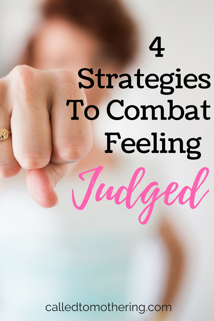4 Strategies To Combat Feeling Judged