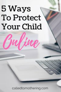 5 Ways To Protect Your Child Online