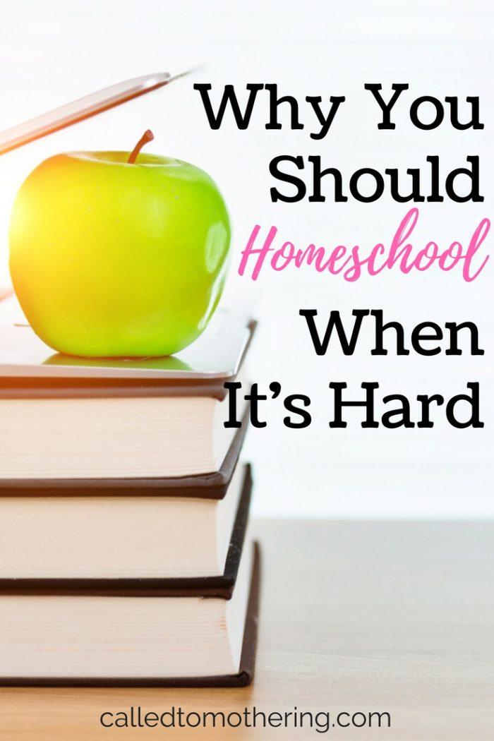 When homeschooling is hard, it catches us by surprise. How do we keep from quitting? Here's why you should still homeschool even though it's difficult.