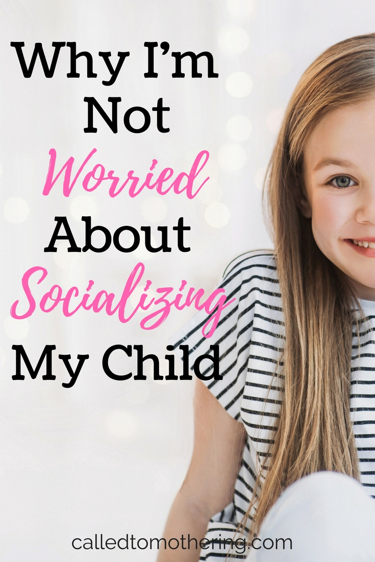 Why I'm Not Worried About Socializing My Child