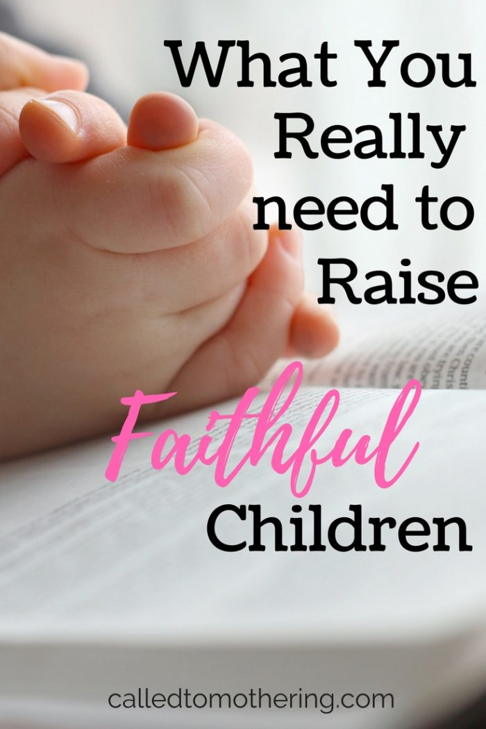 When it comes to raising faithful children, you can't just apply a formula or five step plan. Here's what you really need to train up godly kids.