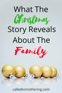 What The Christmas Story Reveals About The Family