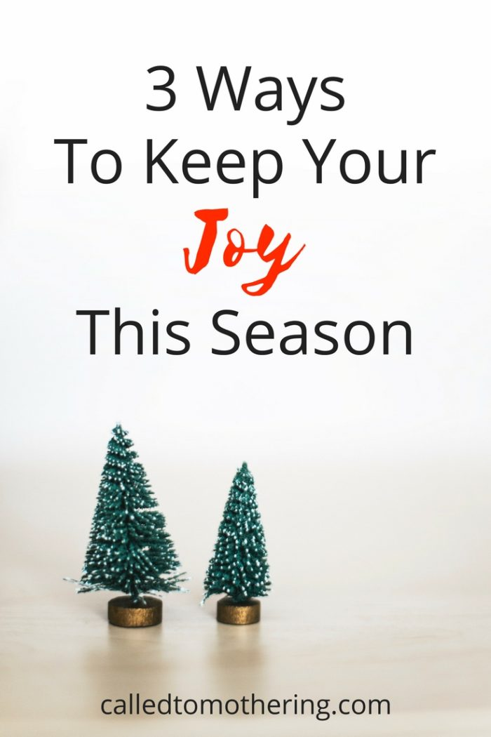Three easy and meaningful ways to sustain your joy during the busyness of Christmas. | Christ-centered Christmas | Advent Season