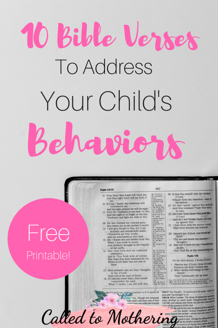 10 Bible Verses to Address Your Child's Behaviors- FREE Printable #christianparenting