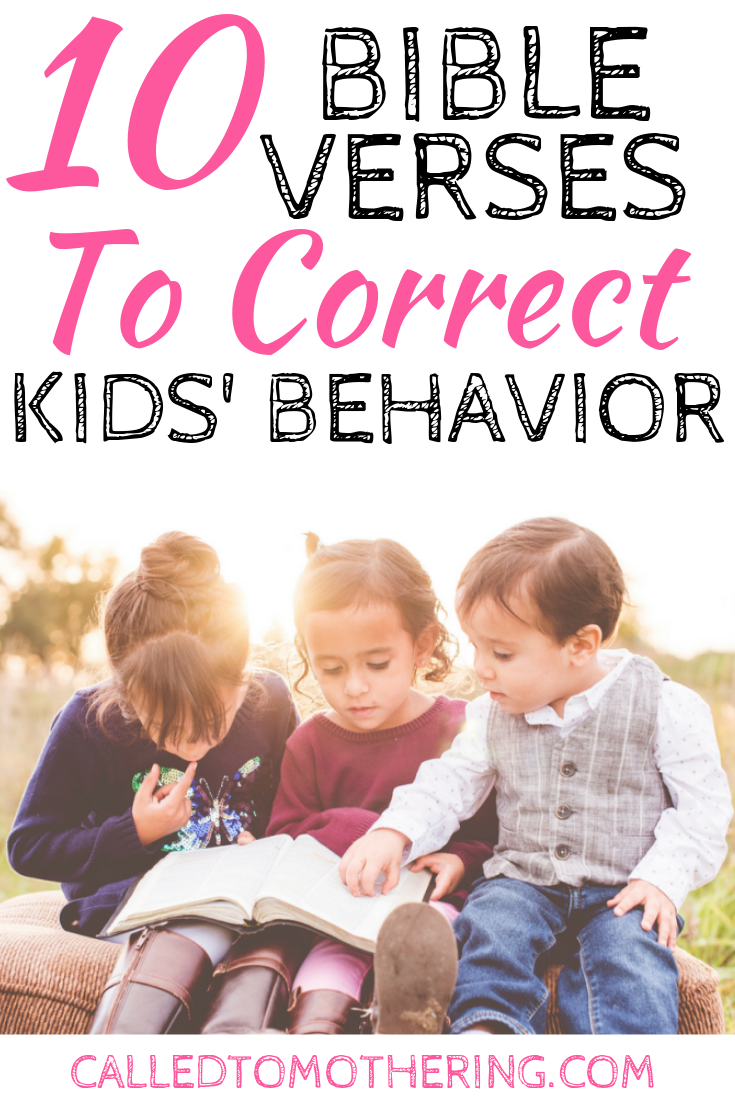 10 verses you can reference easily when dealing with your kids' behaviors, plus FREE printable! #christianparenting #disciplineforkids #charactertraining #growingkidsfaith #familydiscipleship