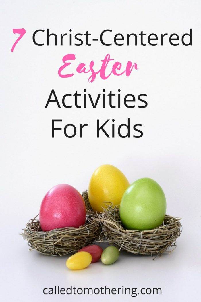 Prepare the hearts of your children to celebrate the Resurrection with these 7 activities centered on the real meaning of Easter. #christcenteredeaster #resurrectionsunday #kidseasteractivities