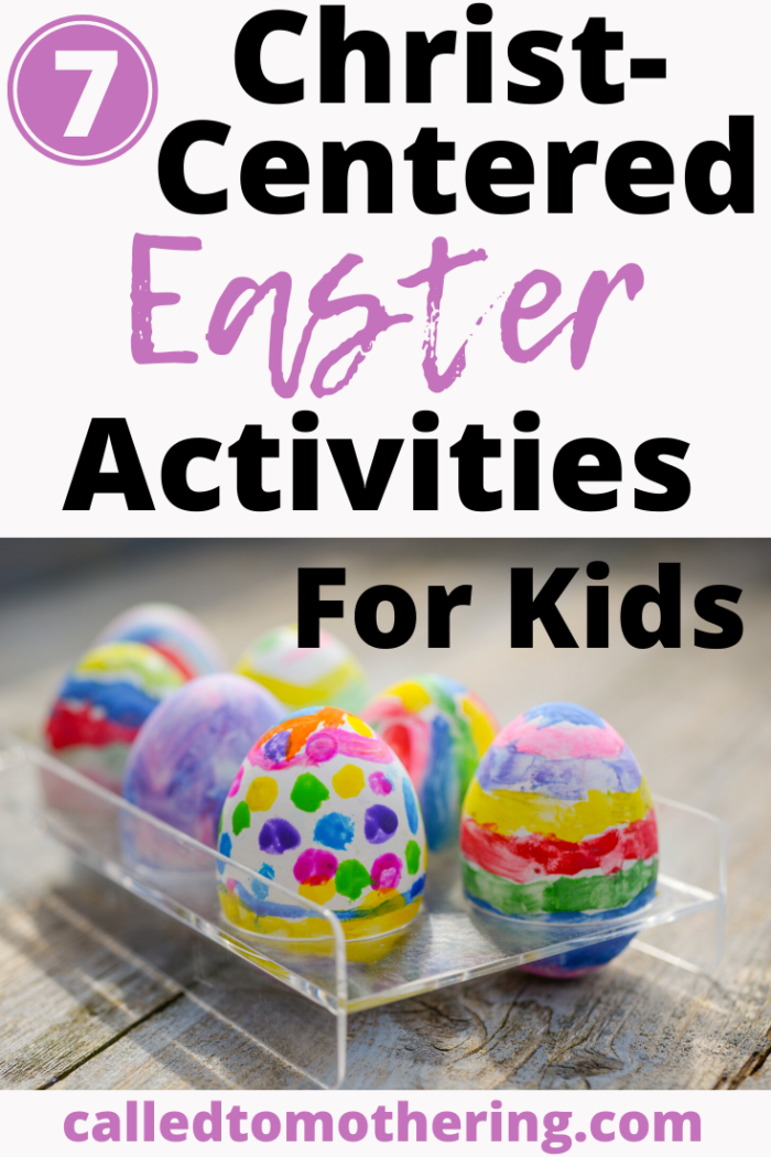 Prepare your children's hearts to celebrate the Resurrection with these 7 activities centered on the real meaning of Easter! #christcenteredeaster #easteractivitiesforkids