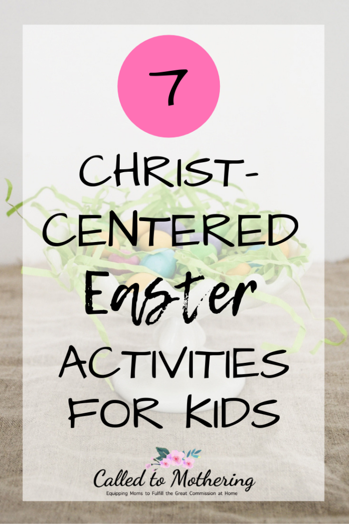 Prepare the hearts of your children to celebrate the Resurrection with these 7 activities centered on the real meaning of Easter. #easter #christcenteredeaster #easteractivitiesforkids #resurrectionactivities