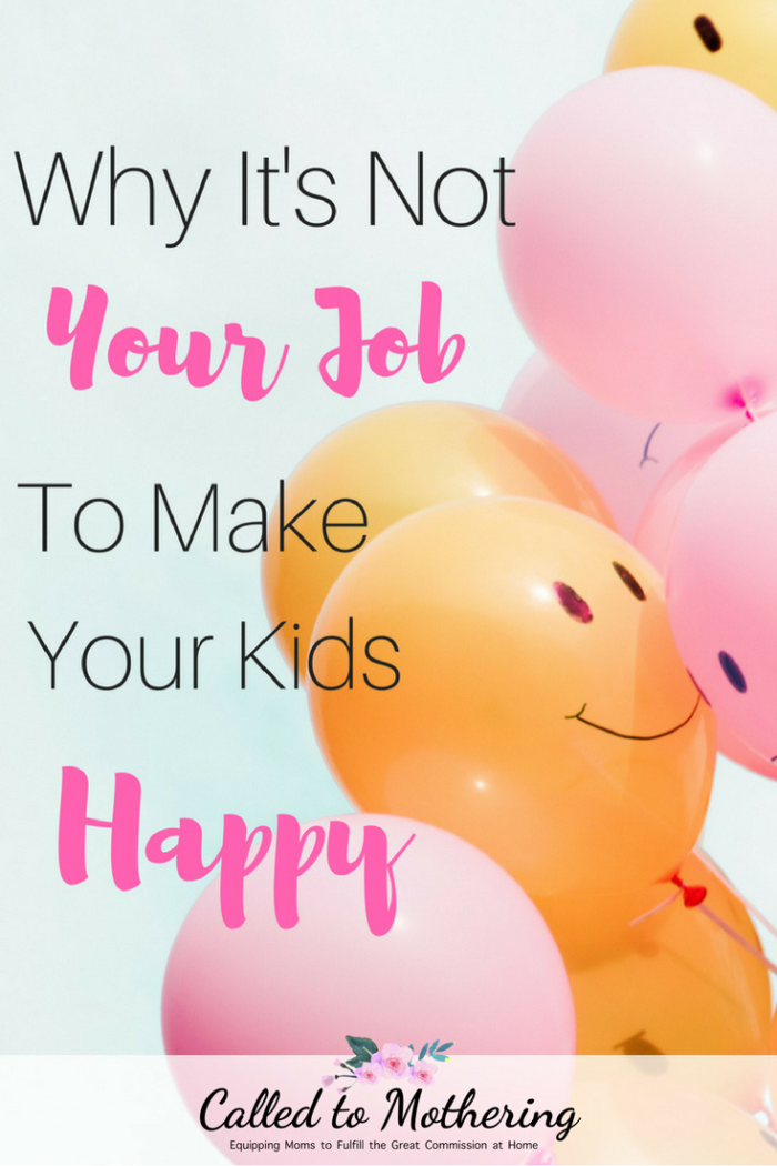 Reasons why your kids' happiness shouldn't be your first priority. #christianparenting #parentingadvice