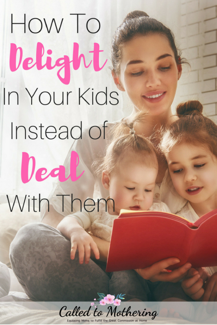 4 ways to move beyond just dealing with your kids, to delighting in them and who they were created to be! #christianparenting #intentionalparenting #enjoyyourkids #joyinmotherhood