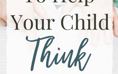 3 Ways To Help Your Child Think Biblically