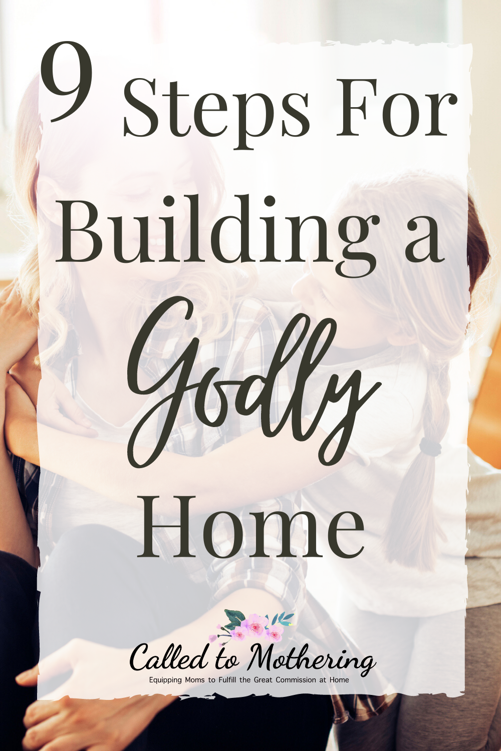 Our children and families need a peaceful, godly home so they can thrive. Here are 9 practical steps you can take to start creating the kind of haven your family needs! #godlyhome #peacefulhome #family
