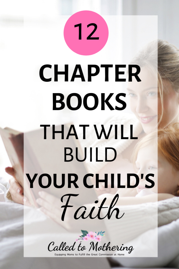 12 chapter books that will give your kids the joy of reading and help them build their Christian faith. #christianparenting #raisinggodlykids #booksforchristianboys #booksforchristiangirls #reading #chapterbooks #kidsfaith