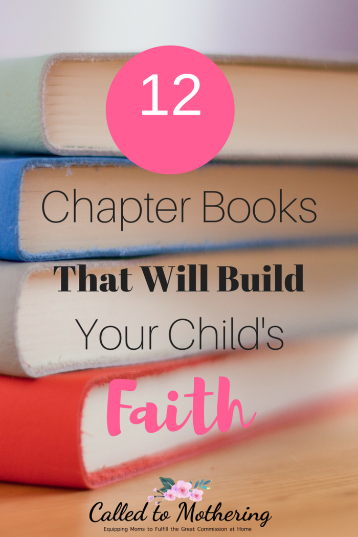 12 chapter books that will give your kids the joy of reading and help them build their Christian faith. #christianfiction #booksforchristianboys #booksforchristiangirls #reading #chapterbooks