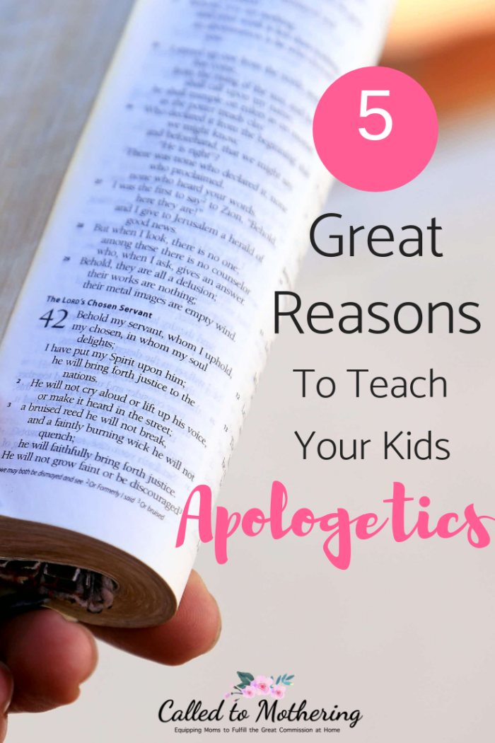 Five great reasons to teach your kids how to defend their Christian faith through apologetics. #youthapologetics #raisinggodlykids