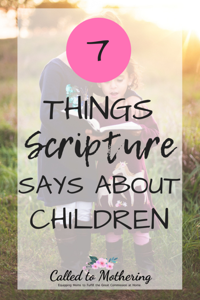 These 7 important things the Bible says about children will profoundly change the way you parent! #raisingkids #christianparenting #intentionalparenting #parentingadvice