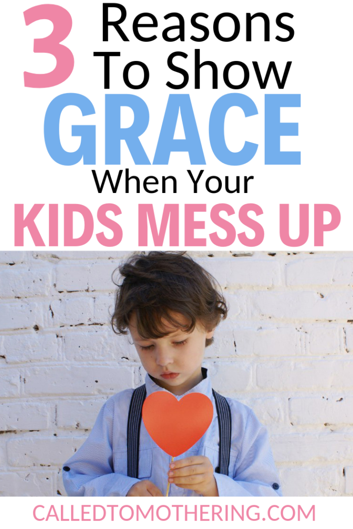 Three reasons to show grace to your kids even when you think they don't deserve it. #christianparenting #raisinggodlykids  #gentleparenting #growingkidsfaith