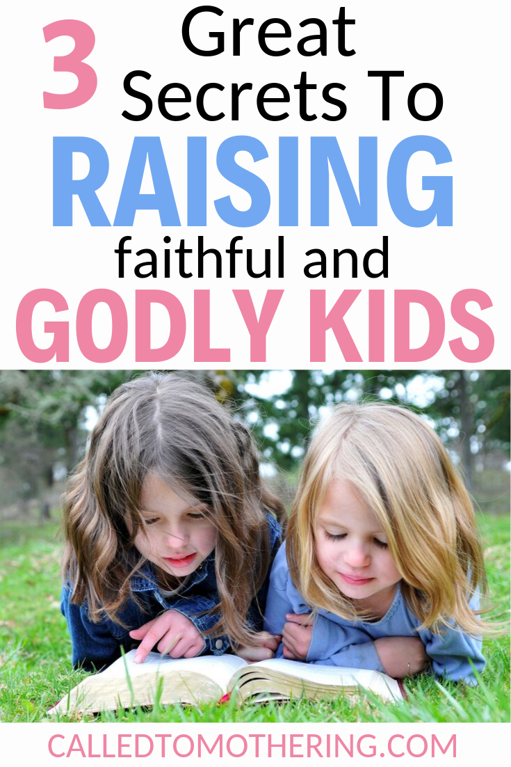 It can be hard parenting children in a culture where many kids walk away from their faith. Here are three secrets to raising faithful and godly kids in an ungodly world. #raisinggodlykids #raisingfaithfulkids #christianparenting