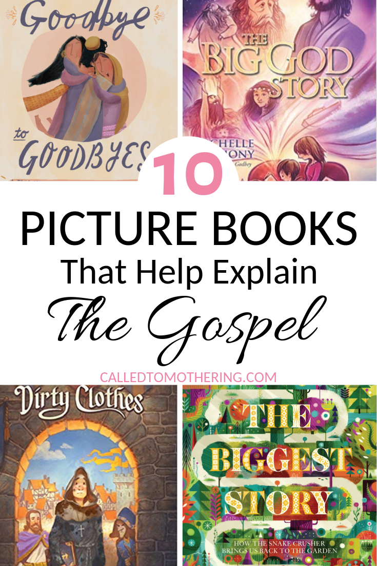 These 10 picture books will help you explain the Gospel clearly and concisely to your kids, while also building special memories with them! #booklistforkids #christianchildrensbooks #christianpicturebooks #faithbasedbooksforkids