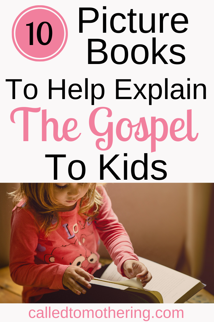 10 Picture Books For Kids That Explain The Gospel