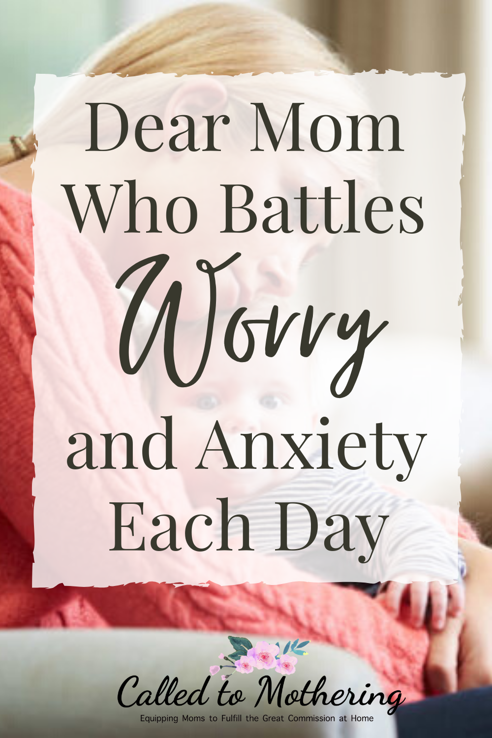 How to overcome worry and anxious thoughts as a mom and enjoy motherhood! #momencouragement #selfcareformoms
