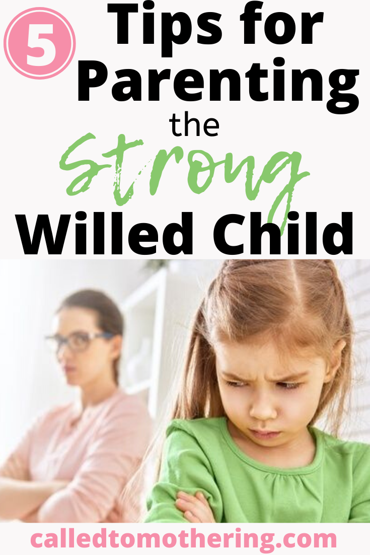 5 helpful tips for effectively parenting a strong willed child. #strongwilledchild #difficultchild #parentingtips