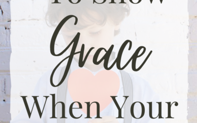 3 Reasons To Show Grace When Your Kids Mess Up