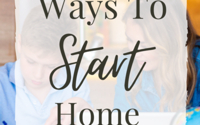 5 Easy Ways To Start Homeschooling