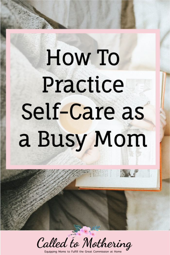 Self-care principles for busy Christian moms in the areas of physical, emotional, financial and spiritual health! #selfcareformoms #selfcaretips #selfcarehabits